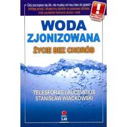 Woda zjonizowana życie bez chorób